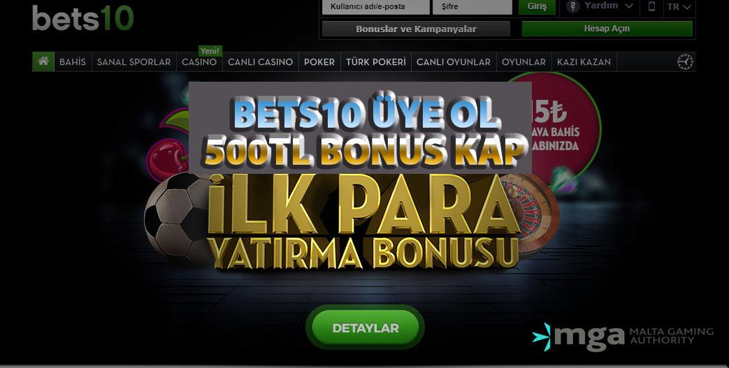 Bets10 Üye Ol 500TL Bonus Kap